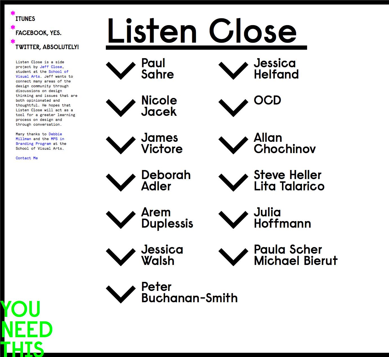 listen close